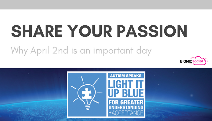 SHARE YOUR PASSION - why april 2nd is an important day