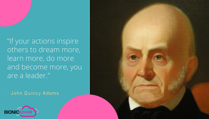 JOHN QUINCY ADAMS - leadership