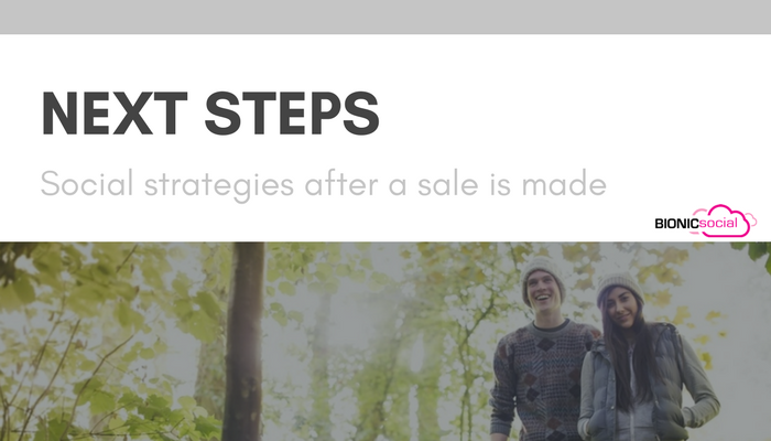 NEXT STEPS - social strategies after a sale is made