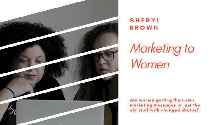 2018 - Marketing to Women