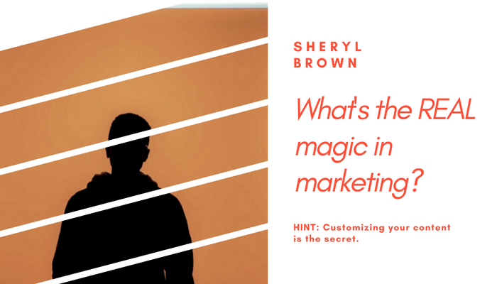 2018 - Whats The Real Magic In Marketing