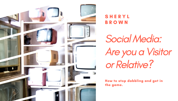 2018 - Social Media Are You a Visitor or Relative