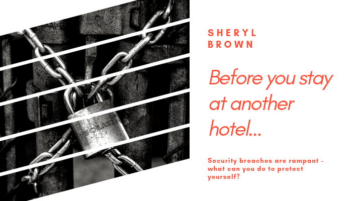 2018 - Before You Stay At Another Hotel by Sheryl Brown
