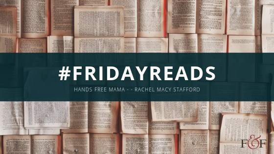 Females And Finance - #FridayReads Hands Free Mama by Rachel Mary Stafford