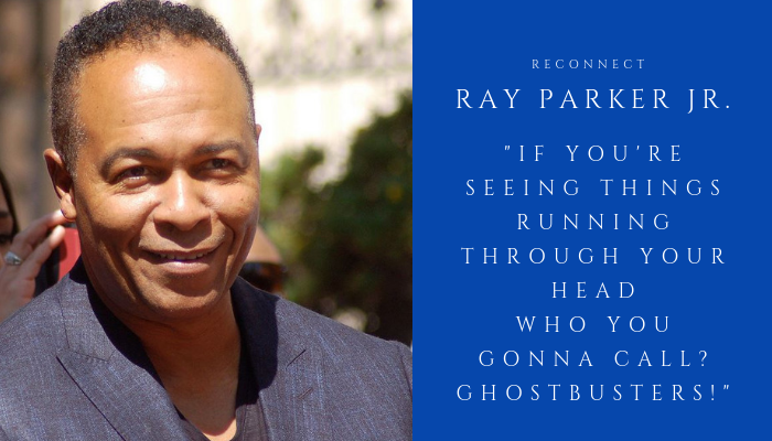 2019 RAY PARKER JR - reconnect