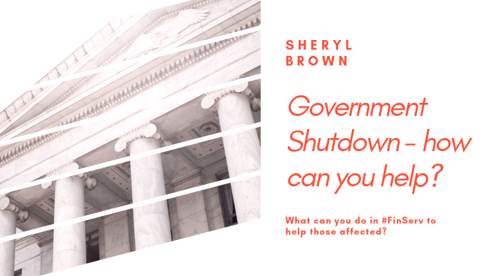 2019 - Government Shutdown how can you help by Sheryl Brown